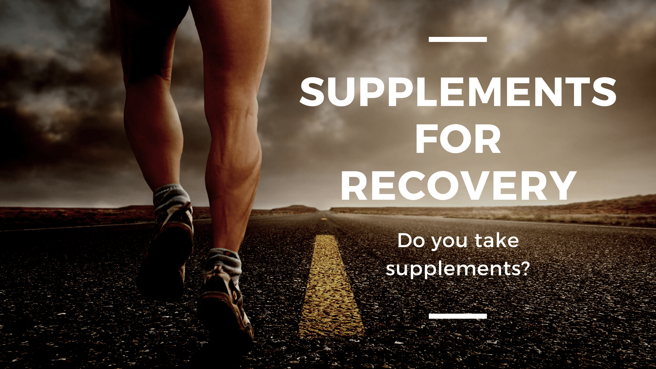 Using Supplements For Recovery